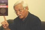 Ông Dương Trung Quốc: Chỉ thẳng quân TQ xâm lược VN trong sách lịch sử là cần thiết