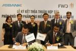 ABBank và Tập đoàn FWD ký kết thỏa thuận phân phối sản phẩm bảo hiểm tại Việt Nam