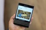 Dân buôn xả hàng, giá BlackBerry Passport tại Việt Nam chạm đáy