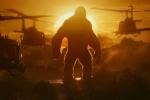 'Kong: Skull Island': Bom tấn giải trí hoành tráng, đỉnh cao