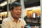 Đại biểu Quốc hội Nguyễn Anh Trí: Bộ Y tế cần lên tiếng vụ bắt tạm giam bác sĩ Lương