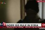 Nhà nước Hồi giáo IS - 'Nhà nước của nỗi sợ hãi'