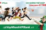 VPBank ra mắt thương hiệu vay tín chấp 'Vay nhanh VPBank'