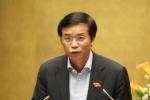 Tổng thư ký Quốc hội: 'Chỉ việc đổi biển ôtô của ông Thanh đã không xứng đáng ĐBQH'