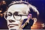 'Nối vòng tay lớn' ngân vang trong đêm nhạc tưởng nhớ Trịnh Công Sơn