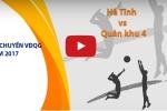 Trực tiếp bóng chuyền VĐQG 2017: Hà Tĩnh vs Quân khu 4