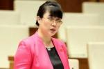 Bà Nguyễn Thị Nguyệt Hường không kê khai tài sản ở nước ngoài