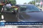 Truy tìm thủ phạm đập phá hàng loạt ô tô ở Đà Nẵng