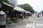 Chợ tiền tỷ bỏ hoang, dân ôm mẹt ngồi chợ nhếch nhác