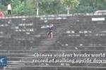 Video: Sinh viên Trung Quốc 'chạy như ngựa' bằng 2 tay, phá kỷ lục thế giới