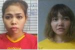 Hai nữ nghi phạm vụ tấn công ông Kim Jong-nam có thể đối mặt án tử hình