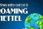 Những điều chỉ có ở Roaming Viettel
