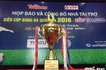 Hà Nội T&T có thể dùng tên mới đấu Siêu cúp Quốc gia 2016
