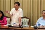 Chủ tịch TP.HCM: Vụ án quán Xin chào làm ảnh hưởng đến môi trường đầu tư