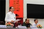 Chủ tịch nước Trần Đại Quang: 'Không có vùng cấm trong chống tham nhũng'