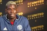 Paul Pogba: Định mệnh muốn tôi trở lại Manchester United