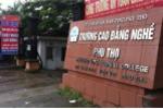 Hiệu trưởng CĐ nghề Phú Thọ bị truy thu tiền đào tạo tiến sĩ