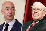 CEO Amazon vượt mặt Warren Buffett thành người giàu thứ 3 thế giới