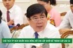 Trị bệnh 'giờ cao su' của cấp dưới, Chủ tịch TP.HCM đề xuất khiến nhiều người ngỡ ngàng
