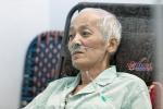 Diễn viên Duy Thanh 'Đất và người' gầy sọp, kiệt quệ vì ung thư giai đoạn cuối