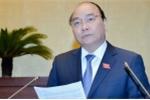 Thủ tướng Nguyễn Xuân Phúc: 'Nếu không tham gia TPP, Việt Nam vẫn hội nhập thế giới'