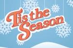 'Tis the season!' là gì?