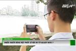 Người dùng Việt nhất định không đổi trả Galaxy Note 7