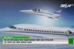 Máy bay chở khách siêu thanh nhanh nhất lịch sử, tốc độ 2.335 km/h