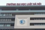 Đại học Luật Hà Nội công bố điểm xét tuyển 2016