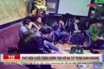 Clip: Đột kích quán karaoke, bắt quả tang hot girl Hải Phòng thác loạn sinh nhật bằng 'tiệc lắc'