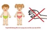 Chống xâm hại tình dục trẻ em: Những quy tắc cha mẹ bắt buộc phải biết