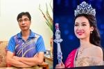 Bố Hoa hậu Đỗ Mỹ Linh: 'Tôi mất ăn, mất ngủ khi con gái bỗng dưng nổi tiếng'