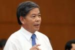Cảnh cáo nguyên Bộ trưởng TN&MT Nguyễn Minh Quang