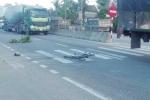 Camera ven đường 'lật mặt' tài xế xe tải tông chết bé trai 8 tuổi