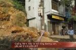 Quảng Ninh: Liên tiếp sạt lở núi, sụp đổ nhà dân