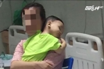 Bé trai 14 tháng tuổi bị bạo hành: Bầm tím bộ phận sinh dục, tổn thương vùng não
