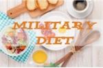 Ăn kiêng theo kiểu quân đội - giải pháp mới cho người muốn giảm cân