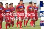 Điểm danh 3 đối thủ của U20 Việt Nam tại vòng bảng U20 World Cup