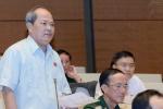 Đại biểu Quốc hội: Làm rõ trách nhiệm để sai sót khi làm luật