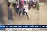 Cãi vã trên Facebook vì một bức ảnh, nữ sinh Thanh Hóa ra ngoài đánh nhau