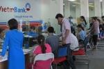 VietinBank duy trì lãi suất cho vay chỉ từ 5 - 6%/năm