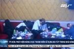 Clip: Ập vào nhà hàng lúc rạng sáng, bắt quả tang hàng chục nam thanh nữ tú phê ma túy