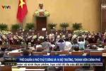 Video: 3 Phó Thủ tướng và 18 Bộ trưởng, thành viên Chính phủ ra mắt Quốc hội