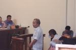 Xét xử sơ thẩm vụ Đồng Tâm: Cựu cán bộ xã - huyện đổ lỗi cho nhau