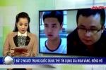 Tóm gọn 2 người Trung Quốc dùng thẻ tín dụng giả mua vàng ở Hải Phòng