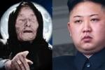 Lời tiên tri đặc biệt của bà Vanga có thể ám chỉ Triều Tiên và ông Kim Jong-un