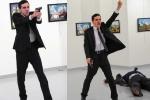 Phóng viên ảnh kể lại giây phút chụp kẻ ám sát Đại sứ Nga tại Thổ Nhĩ Kỳ