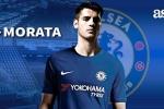 Tin chuyển nhượng 20/7: Chelsea mua xong Morata