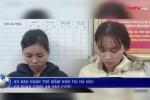 Giáo viên Sen Vàng đánh trẻ: 1 trong 2 cô giáo không có chuyên môn sư phạm