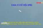 Tìm kiếm máy bay Casa-212 mất liên lạc